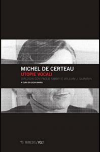 Michel de Certeau, Utopie vocale